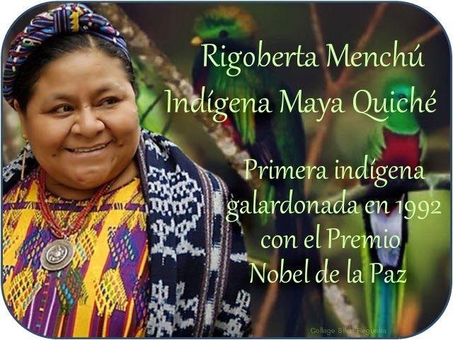 Rigoberta Menchú – Guatemala